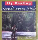 Fly Casting Scandinavian Style by Henrik Mortensen (Hardback, 2010)