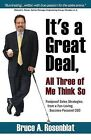 It's a Great Deal, All Three of Me Think So by Bruce A Rosenblat (Paperback / softback, 2009)
