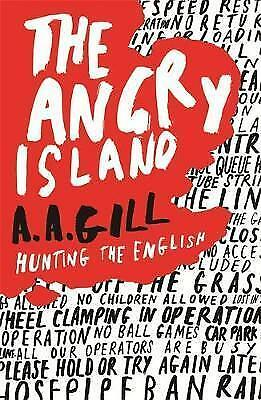 The Angry Island. Hunting the English by Gill, Adrian (Paperback book, 2006)