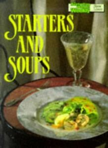"""(Very Good)-Starters and Soups Cook Book (""""Australian Women's Weekly"""" Home Libra"""