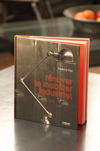 livre RENOVER LE MOBILIER INDUSTRIEL  lampe jielde Renew industrial furniture