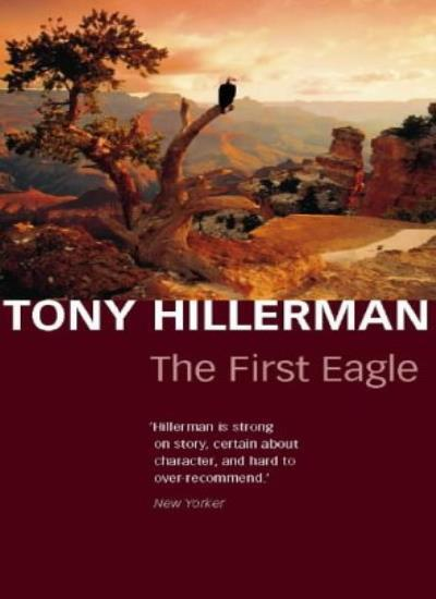 The First Eagle By Tony Hillerman. 9780002258784