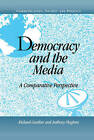 Democracy and the Media: A Comparative Perspective by Cambridge University Press (Hardback, 2000)
