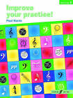 Improve Your Practice! Piano Grade 2 by Paul Harris (Paperback, 2004)