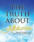 The Truth about Heaven: What the Bible Says about Life After Death by Christopher D Hudson (Paperback / softback, 2014)