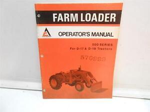 allis chalmers farm loader operator s manual 500 series for d 17 d rh ebay com Allis Chalmers Shop Manual allis chalmers d19 service manual