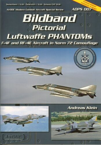 NEU /& AirDoc ADPS007 Luftwaffe F-4F und RF-4E Phantoms II
