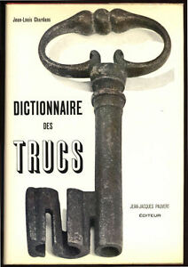 JEAN-LOUIS-CHARDANS-DICTIONNAIRE-DES-TRUCS-LES-FAUX-LES-FRAUDES-LES-TRUCAGE