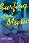 Surfing About Music by Timothy J. Cooley (Paperback, 2013)