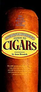 International-Connoisseur-039-s-Guide-to-Cigars-by-Jane-P-Resnick-1996-Hardcov