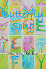 Butterfly Song -- A Woman's Journey Back Into Life by Evelyn Dahlke (Paperback / softback, 2007)