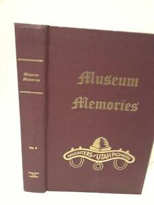 Museum Memories Volume 5-  Daughters Utah Pioneers