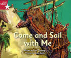 Pirate Cove Pink Level Fiction: Come and Sail with Me by Alison Hawes, Lisa Thompson (Paperback, 2008)