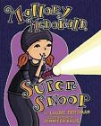 Mallory McDonald, Super Snoop by Laurie B Friedman (Hardback, 2012)