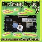 Pure Swamp Pop Gold, Vol. 9 by Various Artists (CD, Feb-2009, CSP Records)