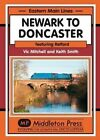 Newark to Doncaster: Featuring Retford by Vic Mitchell (Hardback, 2015)