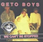 We Can't Be Stopped by Geto Boys CD 034744205629
