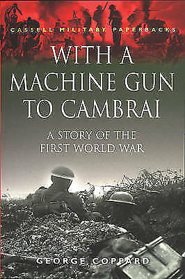 1 of 1 - With A Machine Gun To Cambrai (Cassell Military Paperbacks), Good Condition Book