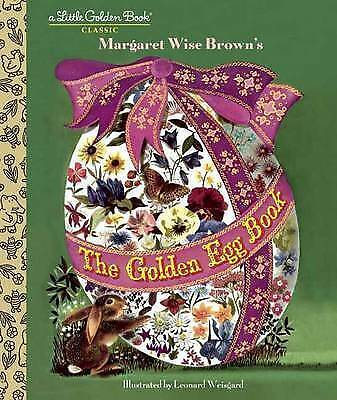 The Golden Egg Book (Little Golden Book) by Weisgard, Leonard,Brown, Margaret Wi