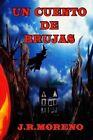 Un Cuento de Brujas by J R Moreno J R M (Paperback / softback, 2014)