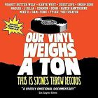 Our Vinyl Weighs a Ton This Is Stones Throw Records Region 1 DVD