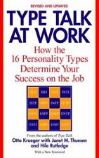 Type Talk at Work (Revised) : How the 16 Personality Types Determine Your Success on the Job by Hile Rutledge, Janet M. Thuesen and Otto Kroeger (2002, Paperback, Revised)