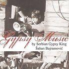 Gypsy Music by Serbian Gypsy King * by Saban Bajramovic (CD, 2009, Arc Music)