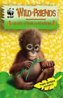 WWF Wild Friends: Orang-utan Adventure: Book 6 by Random House Children's Publishers UK (Paperback, 2013)