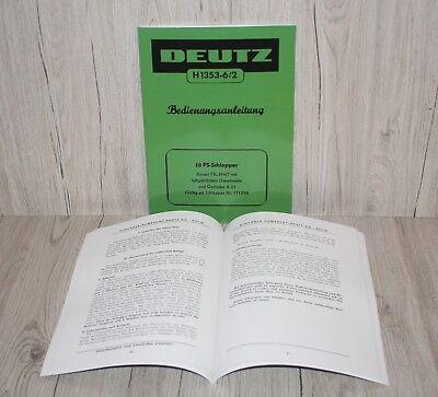 Bedienungsanleitung für 18 PS Deutz Schlepper F2L612//6 Motor F2L712 H115-3//2
