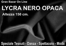 LYCRA TESSUTO NERO OPACO DANZA SPETTACOLO COSTUME PRONTO MODA  mt.1 x mt.1,5