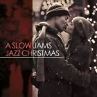 A Slow Jams Jazz Christmas by Various Artists (CD, Oct-2013, Concord Music Group)