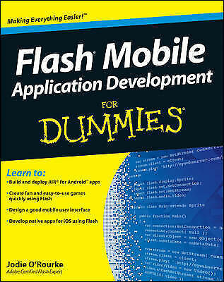 Flash Mobile Application Development For Dummies, O'Rourke, Jodie, Used; Good Bo