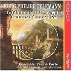 Georg Philipp Telemann - Telemann: Tafelmusik (Excerpts); Trumpet Concertos (1997)
