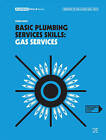 Basic Plumbing Services Skills: Gas Services by Owen Smith (Paperback, 2016)