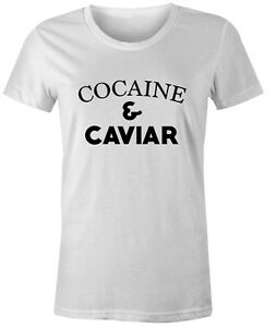 Cocaine-and-Caviar-Womens-T-Shirt-Popular-Fashion-Quote-Yolo-Dope-Tumblr