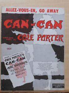 """Allez-vous-en, Go Away - 1953 Partitions-cole Porter Musical """"can-can""""-afficher Le Titre D'origine"""