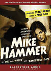 The New Adventures of Mickey Spillane's Mike Hammer: In  Oil and Water  and  Dangerous Days by M J Elliott, Jobe Cerney (CD-Audio, 2008)