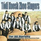 For All Eternity by Todi Neesh Zhee Singers (CD, Jul-2001, Canyon Records)