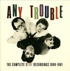 The Complete Stiff Recordings 1980-1981 * by Any Trouble (CD, Nov-2013, 3 Discs, Cherry Red)