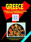 Greece Medical & Pharmaceutical Industry Handbook by International Business Publications, USA (Paperback / softback, 2006)