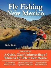 No Nonsense Guide to Fly Fishing: Fly Fishing New Mexico : A Quick, Clear Understanding of Where to Fly Fish in New Mexico by Taylor Streit (2004, Paperback, Revised)
