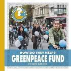 Greenpeace Fund by Katie Marsico (Hardback, 2016)
