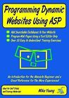 Programming Dynamic Websites Using ASP by Mike Young (Paperback, 2008)