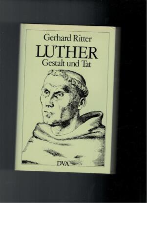 1 von 1 - Gerhard Ritter - Luther Gestalt und Tat
