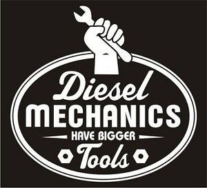 Diesel Mechanic Tools >> Details About Diesel Mechanics Have Bigger Tools Sticker Funny Stickers 4 White