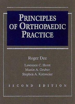 Principles of Orthopedic Practice by Dee, Roger