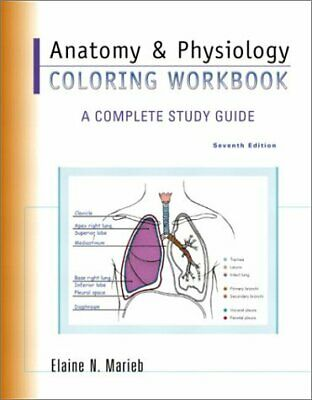 Anatomy and Physiology Coloring Workbook : A Complete Study Guide  9780805359039 | eBay