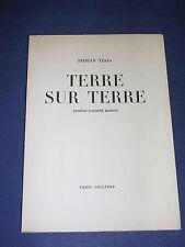 Surréalisme Tristan Tzara André Masson Terre sur terre E.O numéroté dessins 1946