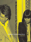 Mr Manchester and the Factory Girl: The Story of Tony and Lindsay Wilson by Lindsay Reade (Paperback, 2010)