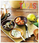 Tapas: Sensational Small Plates from Spain by Leigh Beisch, Joyce Goldstein (Paperback, 2009)